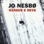 """""""Sangue e neve"""" di Jo Nesbo"""